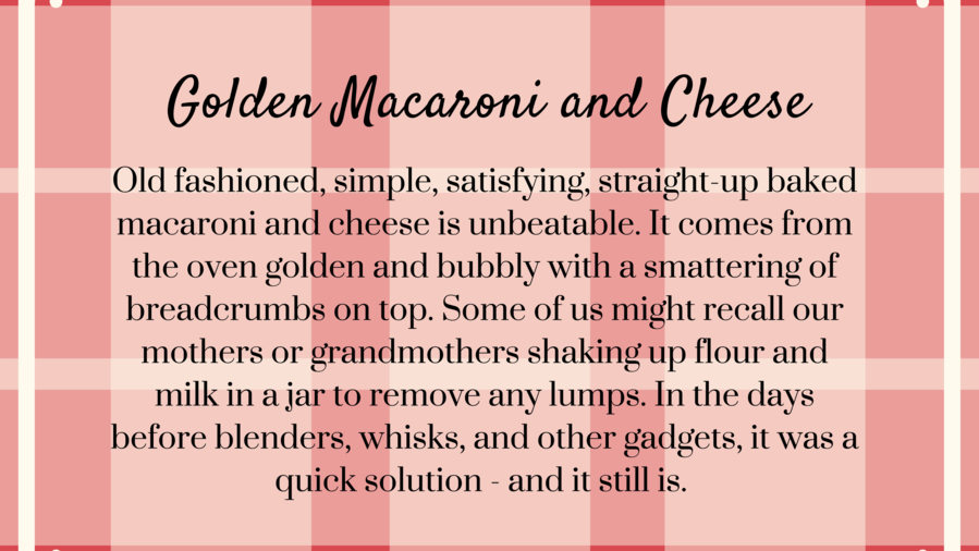 Golden Macaroni and Cheese Recipe Secret