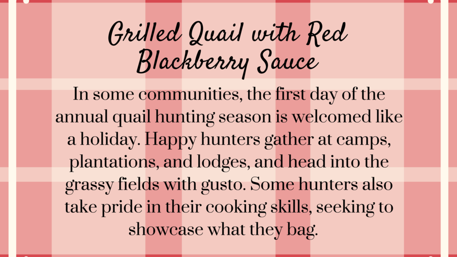 Grilled Quail with Red Blackberry Sauce
