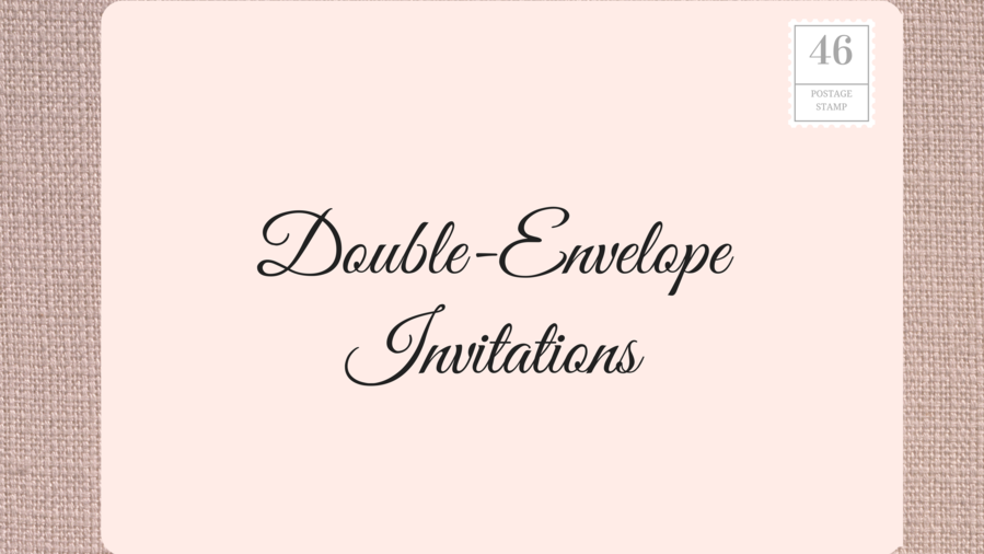 Addressing Double Envelope Wedding Invitations