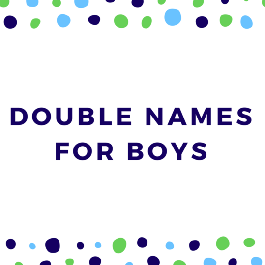 Double Names for Boys