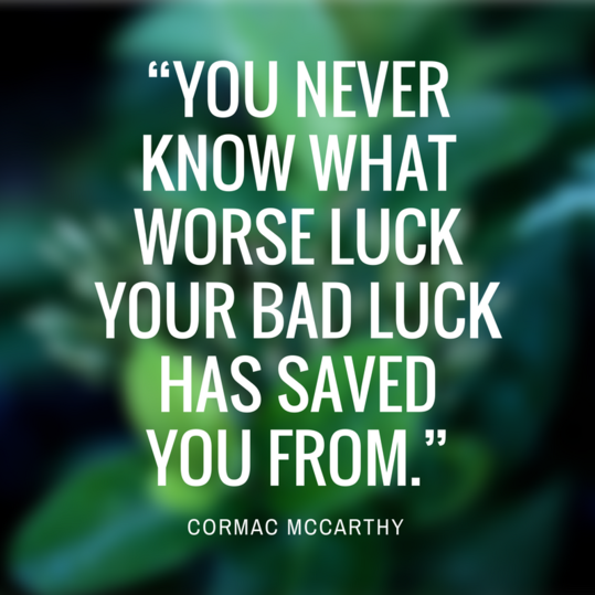 Cormac McCarthy Quote