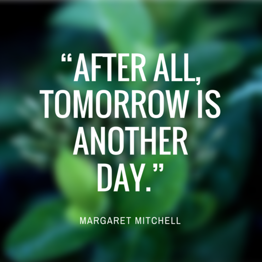 Margaret Mitchell Quote