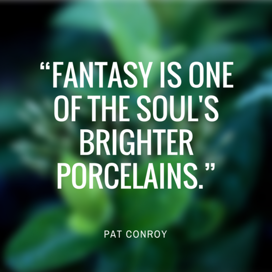 Pat Conroy Quote
