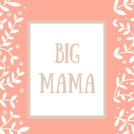 Mother-in-Law Name: Big Mama
