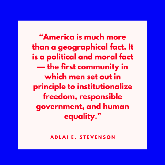 Adlai Stevenson on America