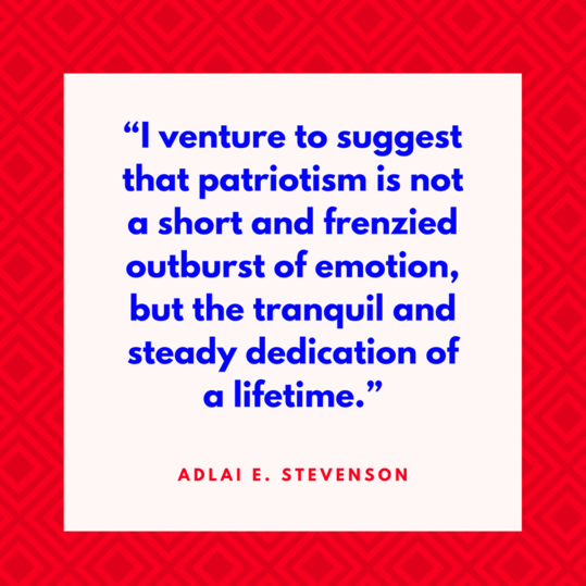 Adlai Stevenson on Patriotism