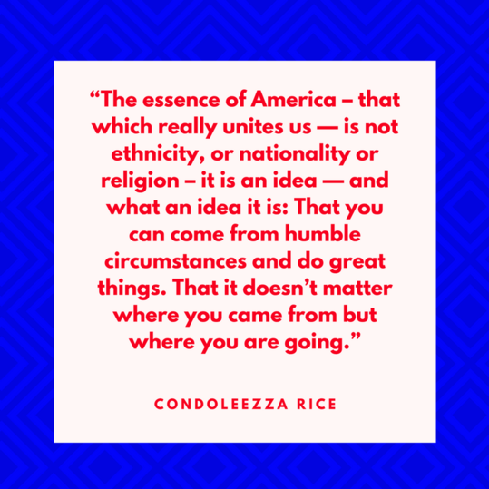 Condoleezza Rice on the Essence of America
