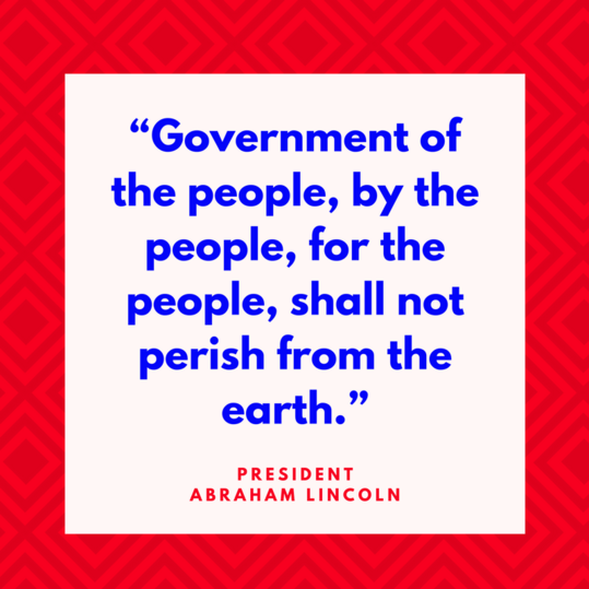 President Abraham Lincoln on Democracy