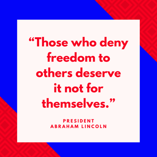 President Abraham Lincoln on Freedom