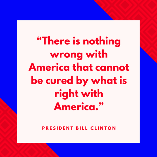 President Bill Clinton on America
