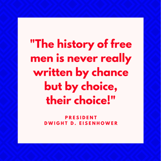President Dwight D. Eisenhower on Choice