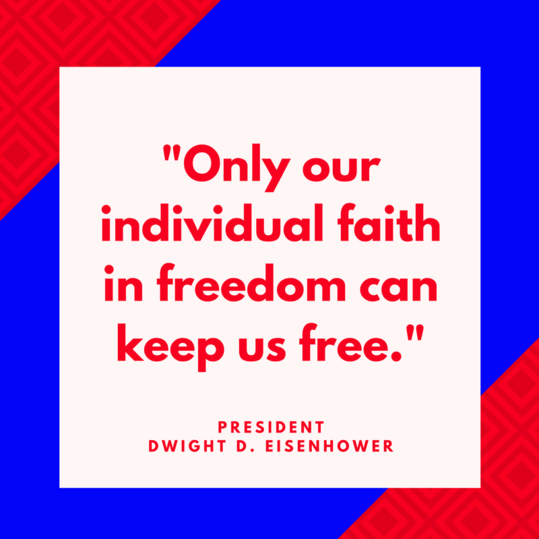 President Dwight D. Eisenhower on Freedom