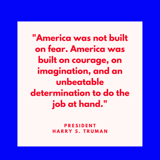 President Harry S. Truman on America's Courage