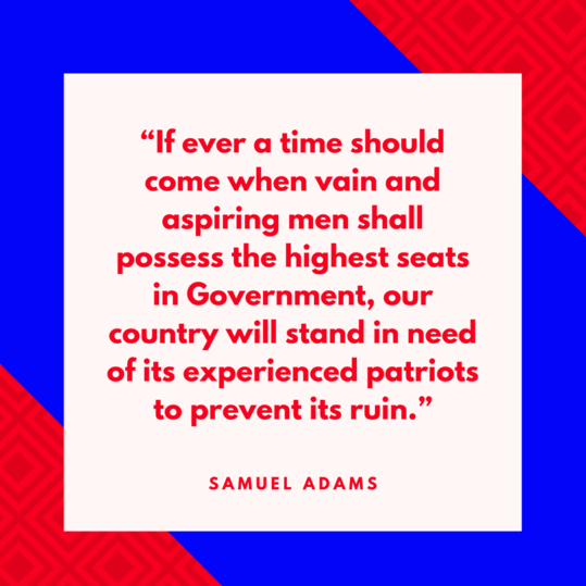 Samuel Adams on Patriotism