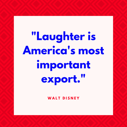 Walt Disney on Laughter
